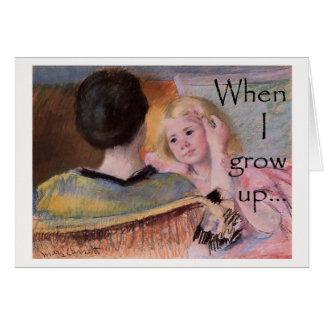 Cartão Quando eu crescer acima…
