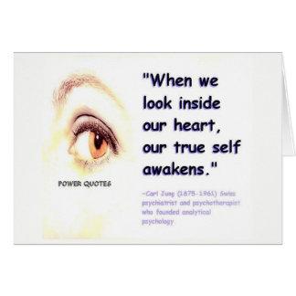 """Cartão """"Quando nós olharmos dentro de nosso coração,"""