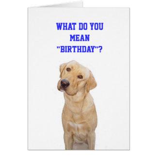 """Cartão Que você significa o """" aniversário""""?"""