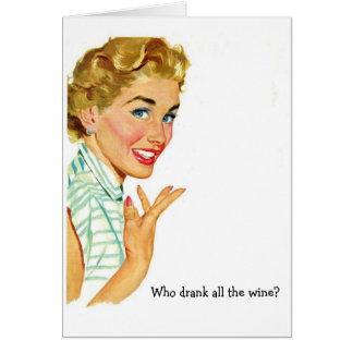 Cartão Quem bebeu todo o vinho? ,