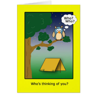 Cartão Quem é Thinkig de você no acampamento?