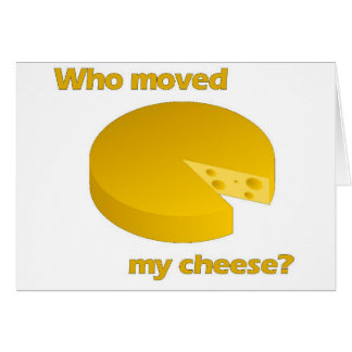 Cartão Quem moveu o queijo