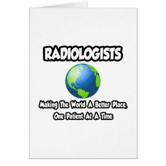Cartão Radiologistas… que fazem ao mundo um lugar melhor