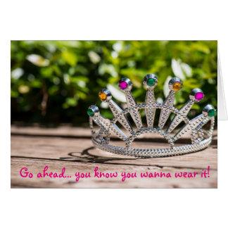 Cartão Rainha por um dia - aniversário