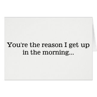 Cartão Razão que eu me levanto…