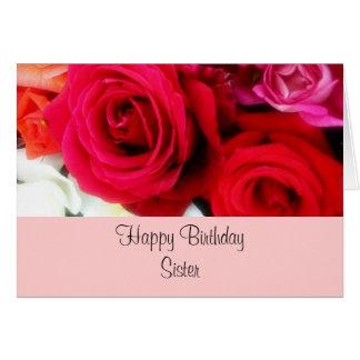 Cartão Rosas do cumprimento do aniversário da irmã