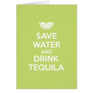 Cartão Salvar a água e beba o Tequila