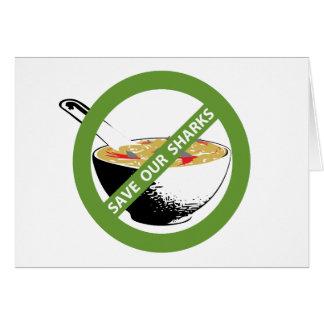 Cartão SALVAR NOSSA sopa da aleta do tubarão da proibição