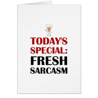 Cartão Sarcasmo especial de hoje