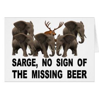Cartão Sarge, nenhum sinal da cerveja faltante