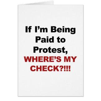 Cartão Se eu estou sendo pagado para protestar, onde está
