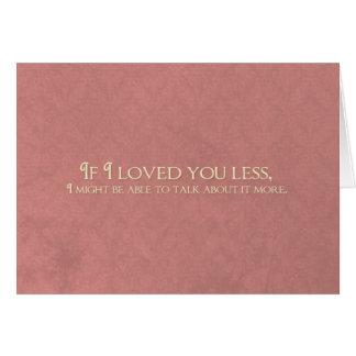 Cartão Se eu o amei menos