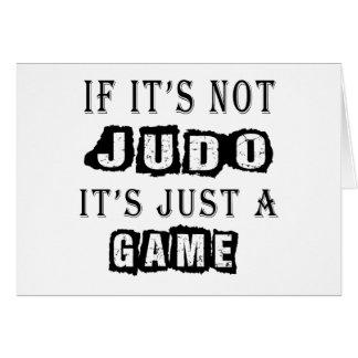 Cartão Se não é judo é apenas um jogo