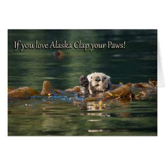Cartão Se você ama o aplauso de Alaska suas patas