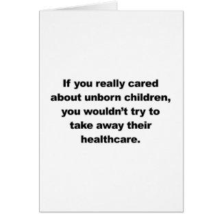 Cartão Se você se importou realmente com nascituros