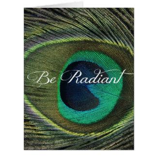 Cartão Seja citações brilhantes com pena do pavão