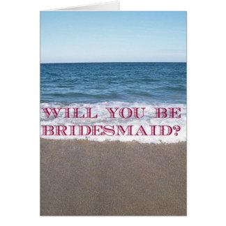 Cartão Seja minha praia da dama de honra no casamento do