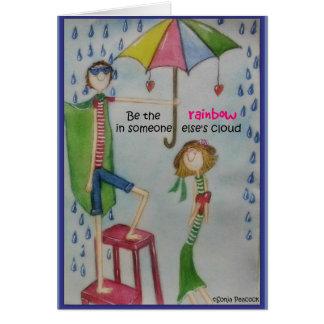 Cartão Seja o arco-íris em alguma outra pessoa nuvem