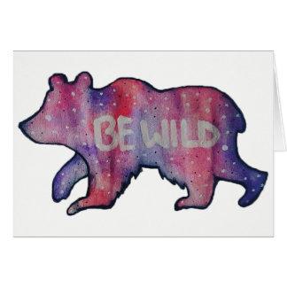 Cartão Seja selvagem