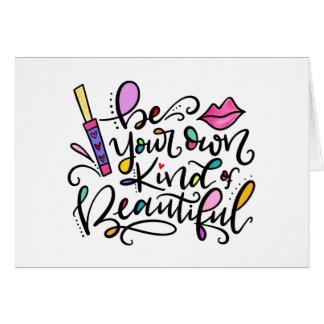 Cartão Seja seu próprio tipo de bonito, mão rotulada