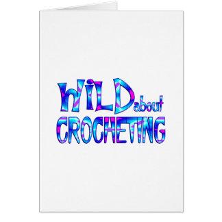 Cartão Selvagem sobre Crocheting