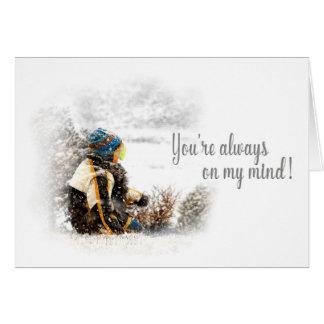 Cartão Sempre em minha mente - assento & esperar-Neve da