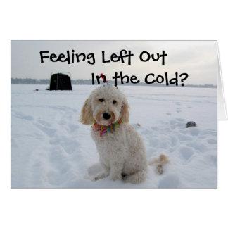 Cartão Sentimento esquerdo para fora no frio