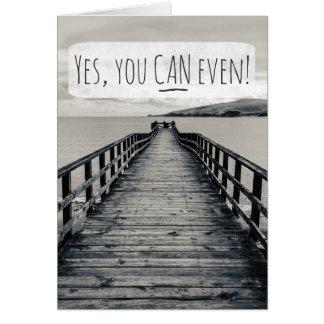 Cartão Sim, você pode mesmo citações inspiradas