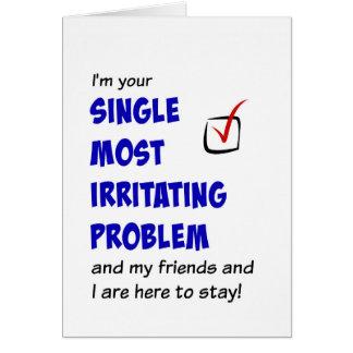 Cartão Solteiro a maioria de problema irritante