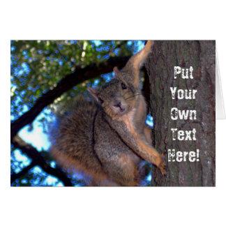 """Cartão """"Sons personalizados Squirrely a mim """""""