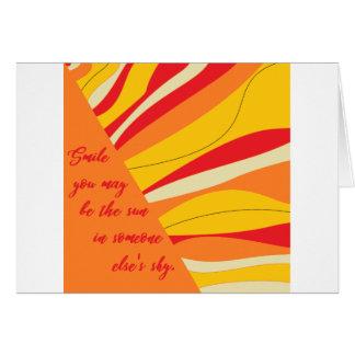 Cartão sorriso você pode ser o sol em alguém céu dos