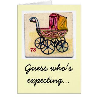 Cartão Suposição que está esperando!