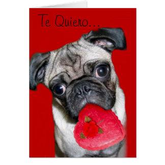 Cartão Te Quiero Tarjeta de Perro Pug