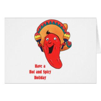 Cartão Tenha um Natal quente e picante do feriado