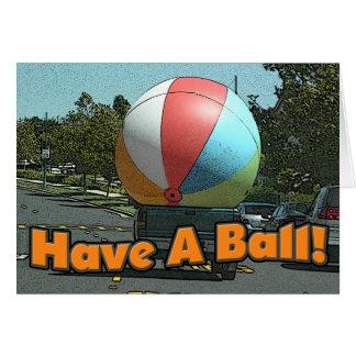 Cartão Tenha uma bola!