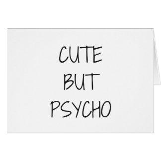 Cartão Texto bonito mas psicótico da coleção do humor da