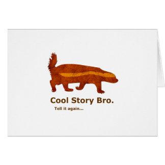 Cartão Texugo de mel - história legal Bro. Diga-o outra