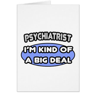 Cartão Tipo do psiquiatra… de uma grande coisa