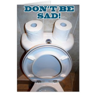 Cartão Toalete triste