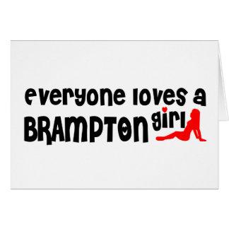 Cartão Todos ama uma menina de Brampton
