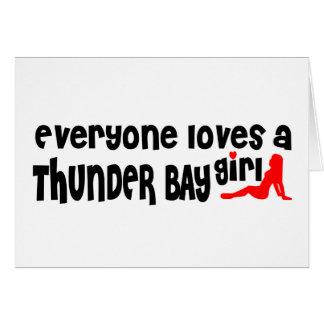 Cartão Todos ama uma menina de Thunder Bay