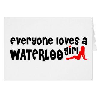 Cartão Todos ama uma menina de Waterloo