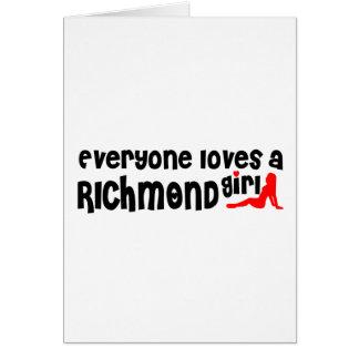 Cartão Todos ama uma menina do monte de Richmond