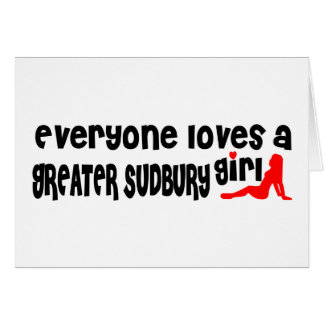 Cartão Todos ama uma menina maior de Sudbury