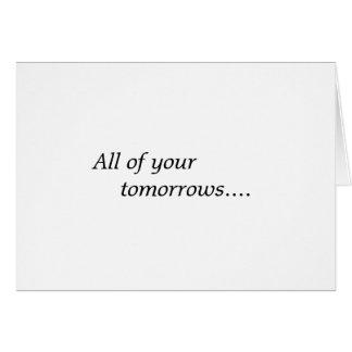 Cartão Todos seus amanhãs…