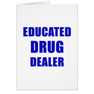 Cartão Traficante de drogas educado (farmacêutico)