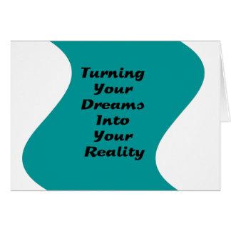 Cartão Transformando seus sonhos em sua realidade