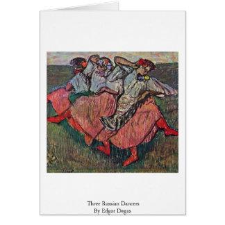 Cartão Três dançarinos do russo por Edgar Degas