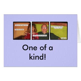 Cartão Um de um tipo!