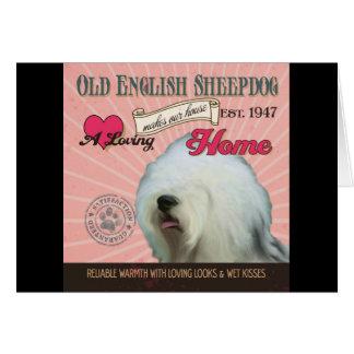 Cartão Um Sheepdog inglês velho Loving faz nossa casa da
